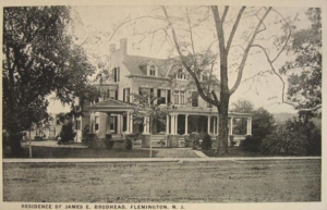 James E. Brodhead's palatial home in Flemington, NJ, where celebrations took place on New Year's Eve