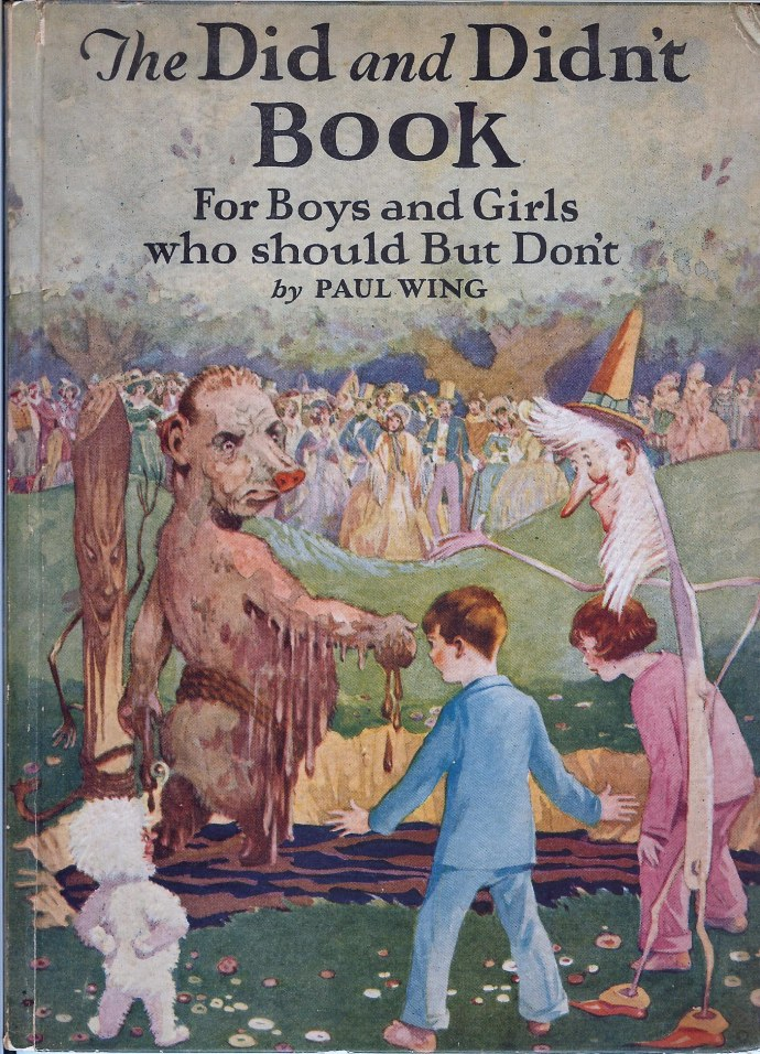 The Did and Didn't Book by Paul Wing, pub. 1925