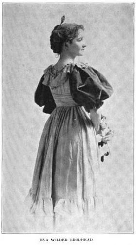 Eva Wilder Brodhead (The Book Buyer: A Summary of American and Foreign Literature, Volume XIII, February 1896 – January 1897 (New York: Charles Scribner's Sons) - page 457)
