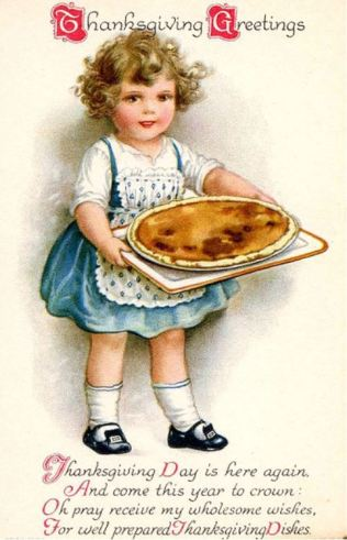 Thanksgiving postcard circa 1910. Published by Wolf-Clapsaddle. Credit: Wikimedia